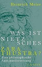 Was ist Nietzsches Zarathustra?: Eine…
