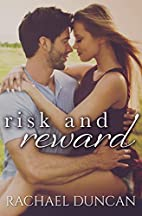 Risk and Reward by Rachael Duncan