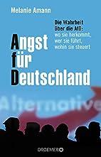 Angst für Deutschland: Die Wahrheit über…
