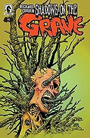 Shadows on the Grave #1 por Richard Corben