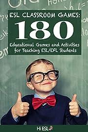 ESL Classroom Games: 180 Educational Games…
