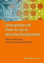 Stromspeicher und Power-to-Gas im deutschen…