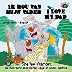I Love My Dad (dutch kids books, bilingual…