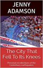 The City That Fell To Its Knees: Personal…