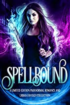 Spellbound: A Limited Edition Paranormal…