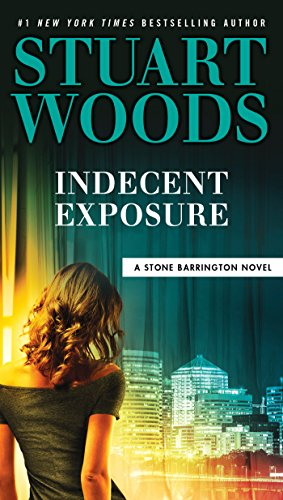 Indecent Exposure (A Stone Barrington Novel)