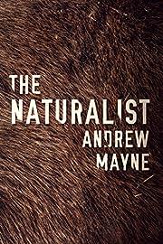 The Naturalist por Andrew Mayne