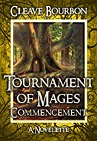Tournament of Mages: Commencement:…