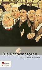 Die Reformatoren (E-Book Monographie) by…