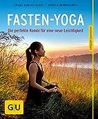 Fasten-Yoga: Die perfekte Kombi für eine…