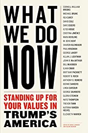 WHAT WE DO NOW: Standing Up for Your Values…