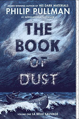 The Book of Dust: La Belle Sauvage - Philip Pullman