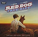 Red Dog: True Blue Soundtrack