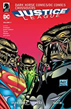 Dark Horse Comics/DC Comics: Justice League…