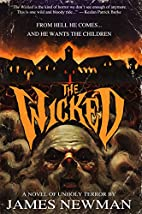 The Wicked by James Newman