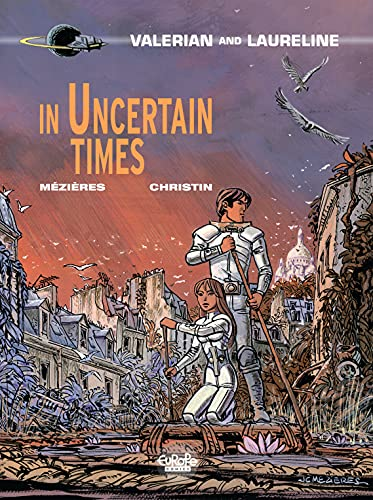 In Uncertain Times written by Pierre Christin; illustrated by Evelyn Tran-Le and Jean-Claude Mezieres