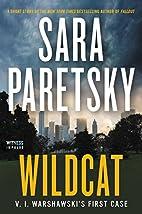 Wildcat: V. I. Warshawski's First Case…