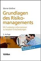 Grundlagen des Risikomanagements: Mit…