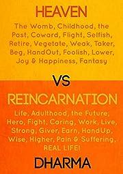 Heaven vs Reincarnation av The Dharma