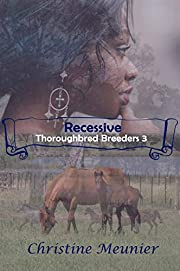 Recessive (Thoroughbred Breeders Book 3) –…