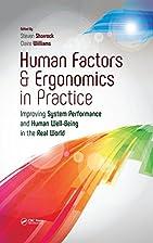Human Factors and Ergonomics in Practice:…