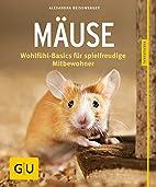 Mäuse: Wohlfühl-Basics für spielfreudige…