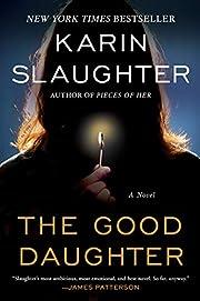 The Good Daughter: A Novel de Karin…