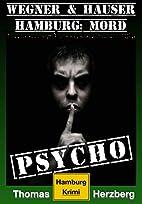 Psycho (Wegner & Hauser): Hamburg: Mord by…