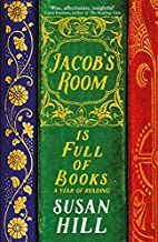 Jacob's Room is Full of Books: A Year…