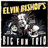 Elvin Bishop's Big Fun Trio (2017)