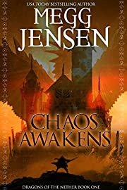 Chaos Awakens (Dragons of the Nether Book 1)…