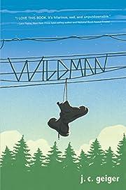 Wildman por J. C. Geiger