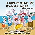 I Love to Help (vietnamese baby book,…