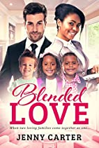 Blended Love (BWWM Romance Book 1) by Jenny…