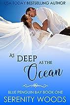 As Deep as the Ocean (Blue Penguin Bay Book…