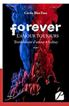 Forever, l'amour toujours: Tome I :…
