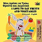 I Love to Eat Fruits and Vegetables (greek…