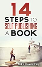 14 Steps to Self-Publishing a Book by Mike…