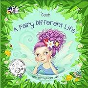 A Fairy Different Life de Goob Er