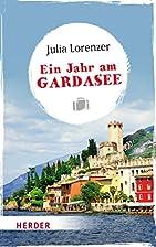 Ein Jahr am Gardasee: 06884 (HERDER…