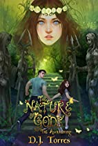 The Nature of Gods: The Awakening by D. J.…