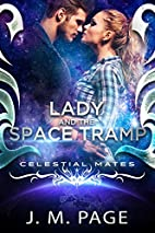 Lady and the Space Tramp: A Space Age Fairy…