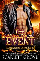 The Event (Paranormal SciFi Dragon Shifter…