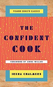 The Confident Cook: Basic Recipes and How to…