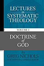Lectures in Systematic Theology: Doctrine of…