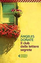Il club delle lettere segrete by Ángeles…