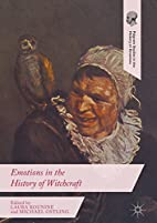 Emotions in the History of Witchcraft…