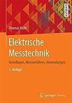 Elektrische Messtechnik: Grundlagen,…