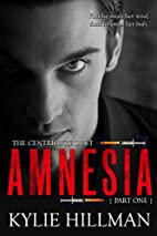 Amnesia (Centrifuge Duet Book 1) by Kylie…