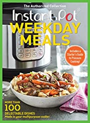 Instant Pot Weekday Meals: More than 100…